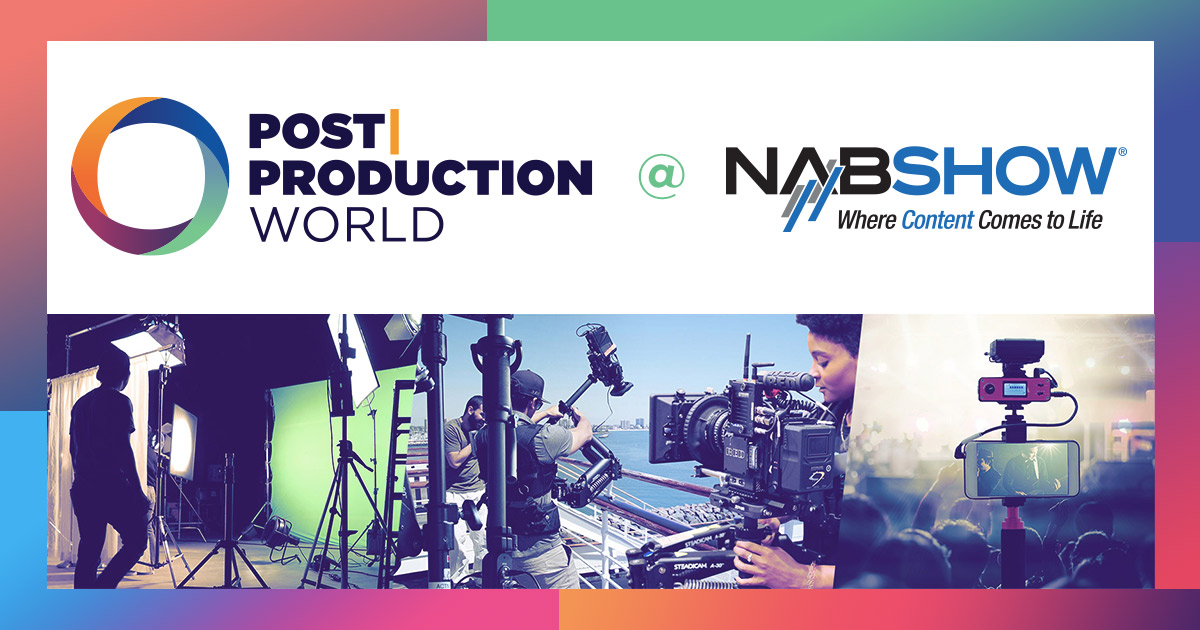 Post|Production World at NABShow Vegas