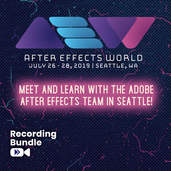 Recording Bundle - After Effects World Conference
