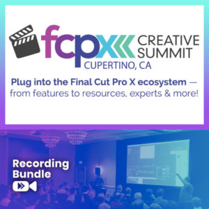Recording Bundle - FCPX Creative Summit