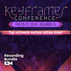 Recording Bundle - Keyframes Conference Orlando