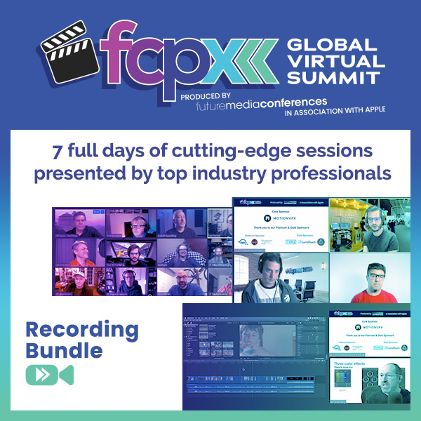Recording Bundle - FCPX Global Virtual Summit 2020